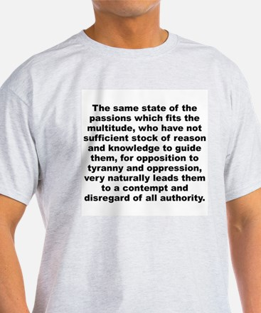 The same state of the passions which fits the mult T-Shirt