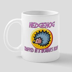 Hedgehog Trapped In A Woman's Body Mug