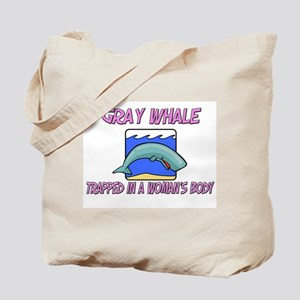 Gray Whale Trapped In A Woman's Body Tote Bag