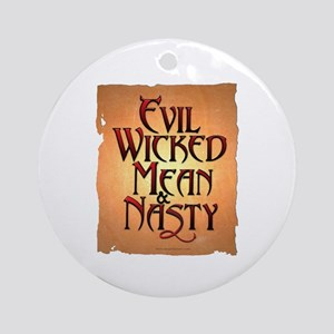 Evil Wicked Round Ornament