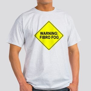 Warning: Fibro Fog Light T-Shirt