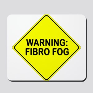 Warning: Fibro Fog Mousepad
