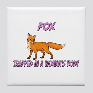 Fox Trapped In A Woman's Body Tile Coaster