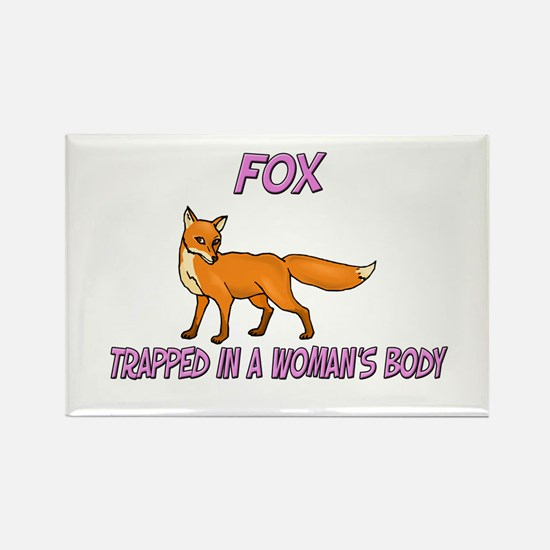 Fox Trapped In A Woman's Body Rectangle Magnet