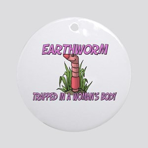 Earthworm Trapped In A Woman's Body Ornament (Roun