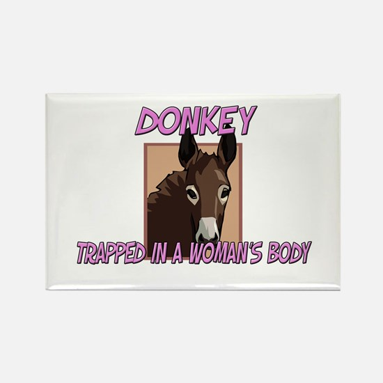 Donkey Trapped In A Woman's Body Rectangle Magnet
