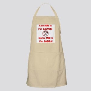Cow Milk Is For CALVES! Mama BBQ Apron