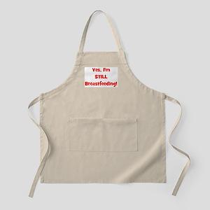 Yes, I'm STILL Breastfeeding BBQ Apron
