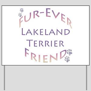 Lakeland Furever Yard Sign