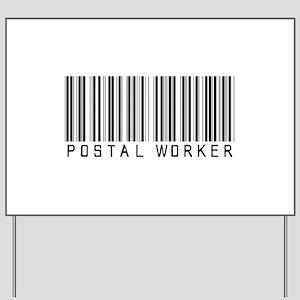 Postal Worker Barcode Yard Sign