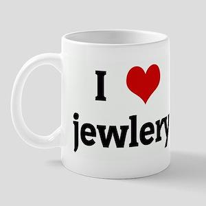 I Love jewlery Mug