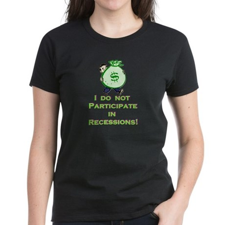 I Do Not Participate! Women's Dark T-Shirt