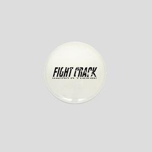 Fight Crack Mini Button