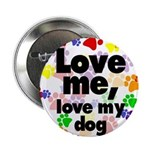 Love me, love my dog Button