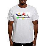 Love me, love my dog Ash Grey T-Shirt