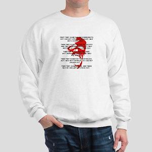 human rights apathy Sweatshirt