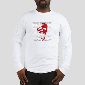 human rights apathy Long Sleeve T-Shirt