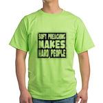 soft preaching Green T-Shirt