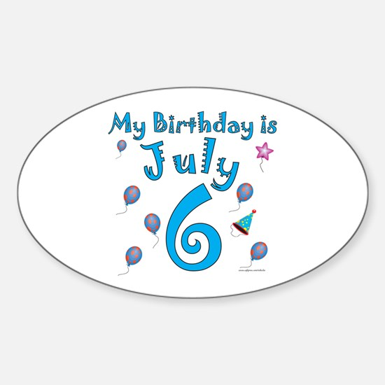 July 6th Birthday Oval Decal