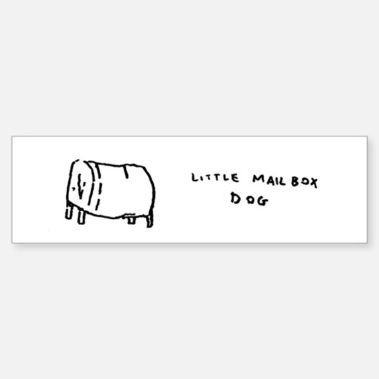 """little mailbox dog"" Bumper Bumper Bumper Sticker"