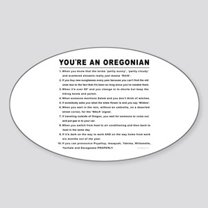 You're an Oregonian Oval Sticker