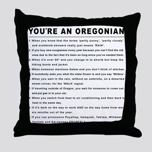 You're an Oregonian Throw Pillow
