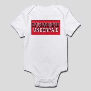 Overworked, Underpaid Infant Bodysuit
