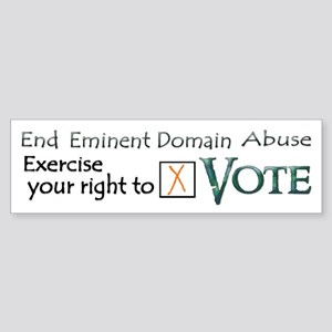 Vote - Eminent Domain Abuse Bumper Sticker
