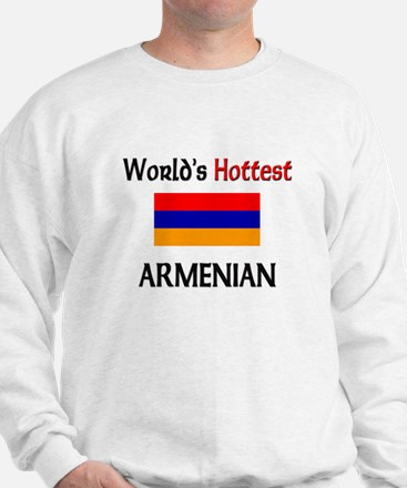 World's Hottest Armenian Sweatshirt
