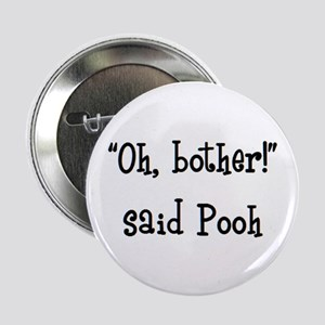 """bother said pooh 2.25"""" Button"""