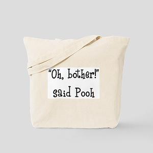 bother said pooh Tote Bag