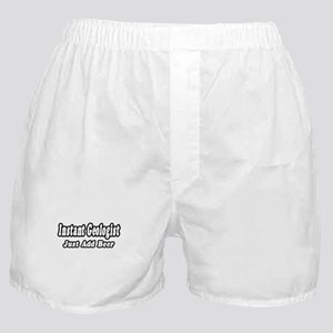 """Instant Geologist...Just Add Beer"" Boxer Shorts"