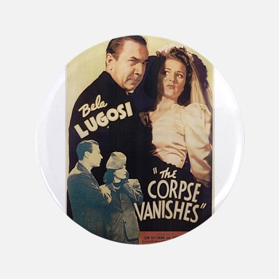 "The Corpse Vanishes 3.5"" Button"
