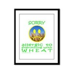 ALLERGIC TO WHEAT Framed Panel Print