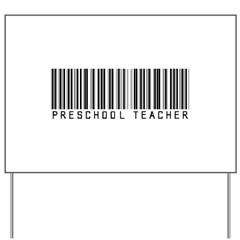 Preschool Teacher Barcode Yard Sign