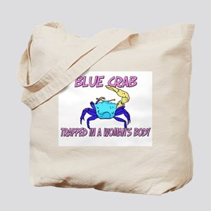 Blue Crab Trapped In A Woman's Body Tote Bag