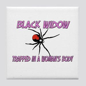 Black Widow Trapped In A Woman's Body Tile Coaster