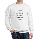 Just Farted Sweatshirt