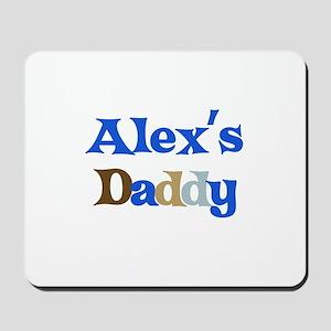 Alex's Daddy Mousepad