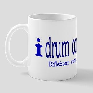 i drum corps Mug