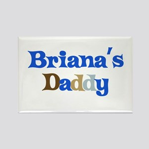 Briana's Daddy Rectangle Magnet