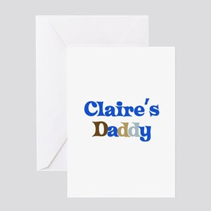 Claire's Daddy Greeting Card