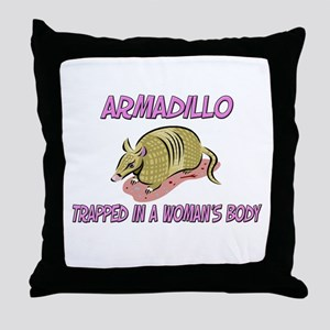 Armadillo Trapped In A Woman's Body Throw Pillow