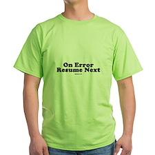 On Error Resume Next design's on T Shirts by BigFatGear.com