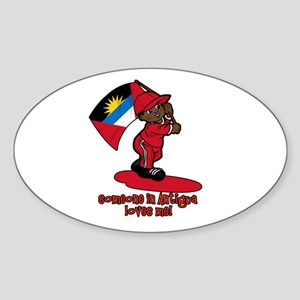 Someone in Antigua loves me! Oval Sticker