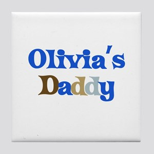 Olivia's Daddy Tile Coaster