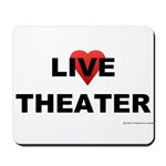 Live Theater Mousepad