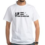 I Sew, I Sew White T-Shirt