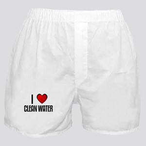 I LOVE CLEAN WATER Boxer Shorts