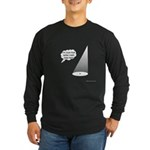 Where's The Spike Mark? Long Sleeve Dark T-Shirt